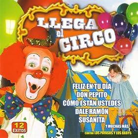 Amazon.com: Llega El Circo: Los Payasos y Los Babys: MP3 Downloads