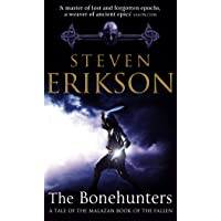 The Bonehunters: Malazan Book Of Fallen 6