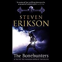 The Bonehunters: Malazan Book Of Fallen 6 (The Malazan Book Of The Fallen) (English Edition)