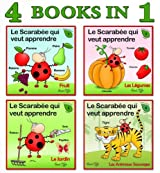French for Children: 4 Books Collection that will Teach Your Kids First New Words in French (First words Collection - for Children Book 2)