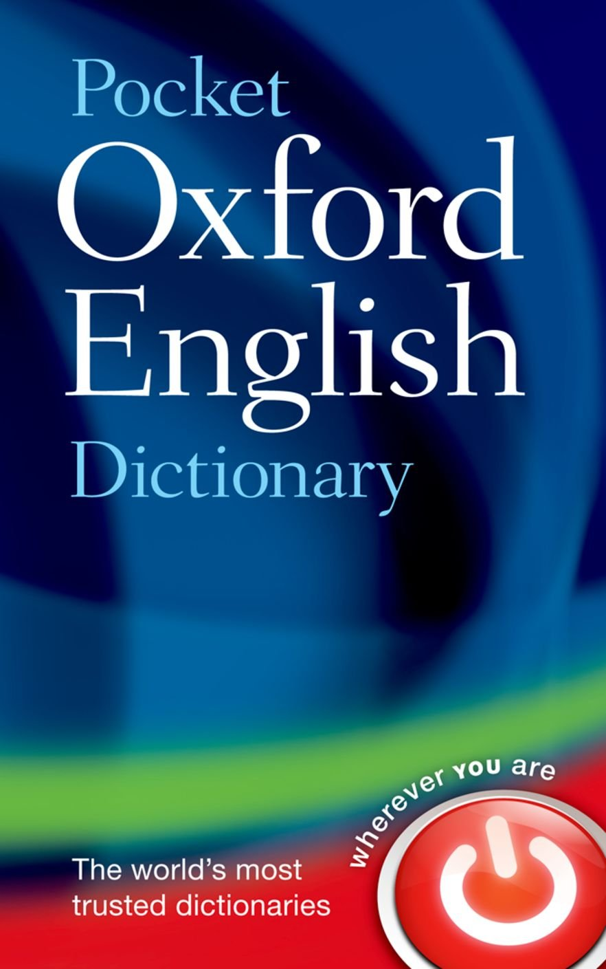 Pocket Oxford English Dictionary: Amazon.co.uk: Oxford Dictionaries:  8601404204746: Books