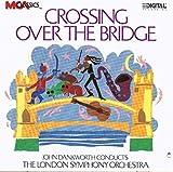 Crossing Over The Bridge by John Dankworth (1989-10-27)