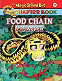 img - for Food Chain Frenzy (Turtleback School & Library Binding Edition) (Magic School Bus Science Chapter Books (Pb)) book / textbook / text book