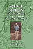 img - for 25,000 Miles in Vermont: The Walking Diary of Dr. Edward A. Keenan, Jr. book / textbook / text book