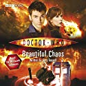 Doctor Who: Beautiful Chaos Audiobook by Gary Russell Narrated by Bernard Cribbins