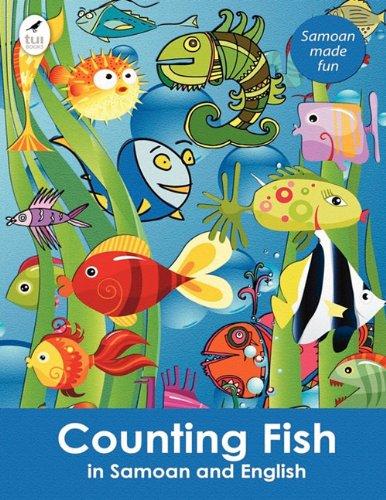 Counting Fish in Samoan and English (Tui Language Books) (Samoan Edition)