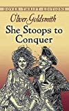 She Stoops to Conquer (Dover Thrift Editions)