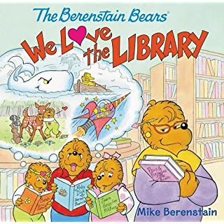 The Berenstain Bears: We Love the Library