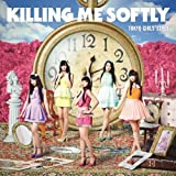 Tokyo Girls' Style - Killing Me Softly (Type A) +1 (CD+BD) [Japan CD] AVCD-38871