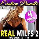 Real Milfs 2: 4 Pack Erotica Bundle - Books 5 - 8 | Tori Westwood