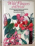 """""""Wild Flowers of the World - A Thousand Beautiful Plants Painted by Barbara Everard"""" av Brian D. Morley"""
