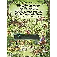 European piano method. Per la Scuola media: METODO
