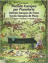 European piano method. Per la Scuola media: METODO EUROPEO PER PIANOFORTE VOLUMEN 2
