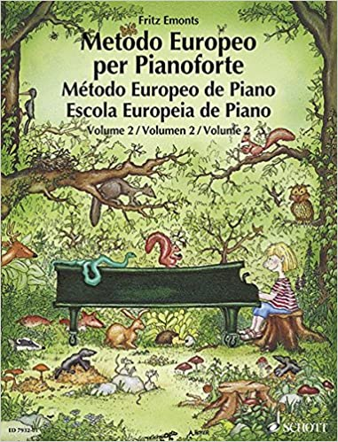 European Piano Method. Per La Scuola Secondaria Di Primo Grado: 2 por Fritz Emonts epub
