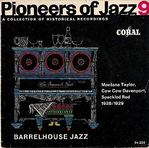 Pioneers of Jazz 9: Barrelhouse Jazz ()