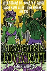 Strange Versus Lovecraft: A Strange Anthology Paperback