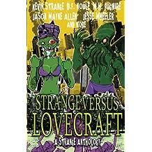 Strange Versus Lovecraft: A Strange Anthology