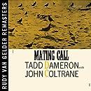 Mating Call (w/John Coltrane) (Remastered)