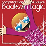 Boolean Logic for Babies