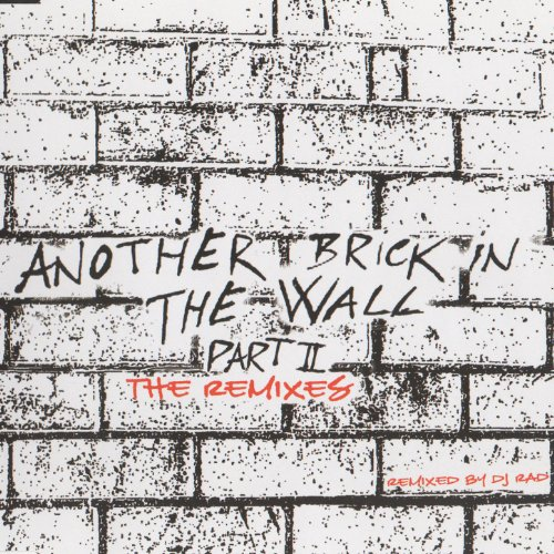 Another Brick In The Wall Part 2 - The Remixes