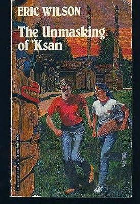 The Unmasking of 'Ksan