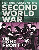 At Home (The Fighting Forces of the Second World War)