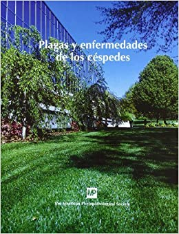 Plagas Y Enfermedades De Los Cespedes (Compendium of Plant Diesease Series) (Spanish Edition)