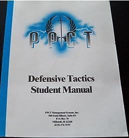 ppct pressure point control tactics defensive tactics student rh amazon com ppct defensive tactics student manual ppct defensive tactics instructor manual