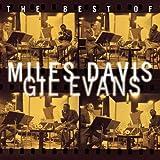 Best of Miles Davis & Gil Evans