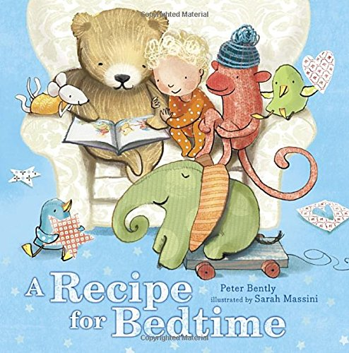 A Recipe for Bedtime (Food Recipes For 1 Year Old Child)