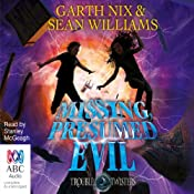 Missing, Presumed Evil | Garth Nix, Sean Williams