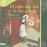 El Robo del Olor de los Guisos, Silvia Dubovoy, 842414788X