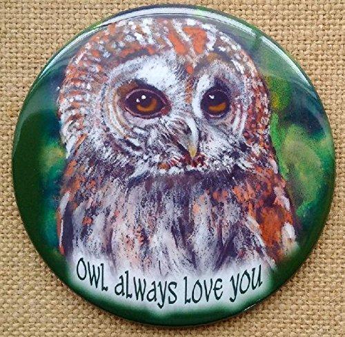 Big Refrigerator Magnet: 3.5', Tawny Owl, Owl Always Love You, Valentine, Romance, Wildife Art