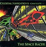 Space Racer: Celestial Navigations Chapter VI | Geoffrey Lewis,Geoff Levin,David Campbell,Eric Zimmermann,Ricardo Viega
