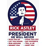 Rick Astley for President! - Rick Roll Shirt - Sticker Graphic - Auto, Wall, Laptop, Cell, Truck Sticker for Windows, Cars, T
