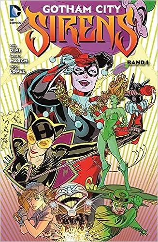 Gotham City Sirens Bd 1 Amazon De Lobdell Scott March Guillem Bucher