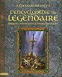 L'Encyclopédie du légendaire T.1