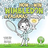 How to Win Wimbledon in Pajamas: Mental Toughness