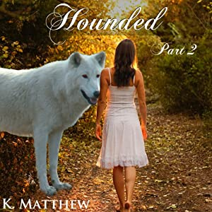 Hounded: Part 2 Audiobook