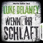 Wenn ihr schlaft | Luke Delaney