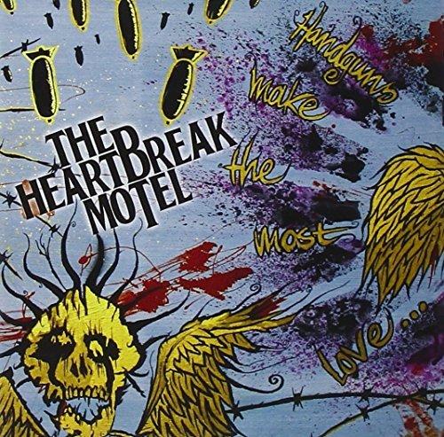 Handguns Make The Most Love by The Heartbreak Motel (2009-11-10)