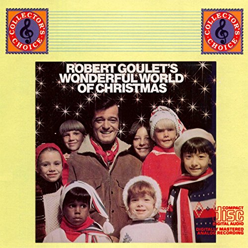 Robert Goulet's Wonderful World of Christmas by Sony Music Entertainment
