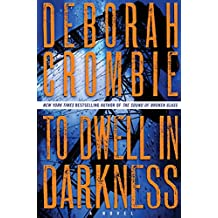 To Dwell in Darkness: A Novel (Duncan Kincaid / Gemma James)