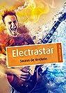 Electrastar par Swann de Verdurin