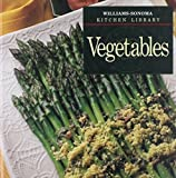 img - for Vegetables (Williams-Sonoma Kitchen Library) by Emalee Chapman (1993-09-03) book / textbook / text book