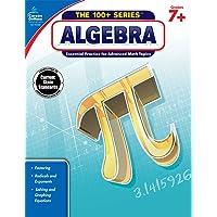Carson Dellosa | Algebra Workbook | 7th–9th Grade, 128pgs (The 100+ Series™)
