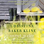 Sweet Water: A Novel | Christina Baker Kline