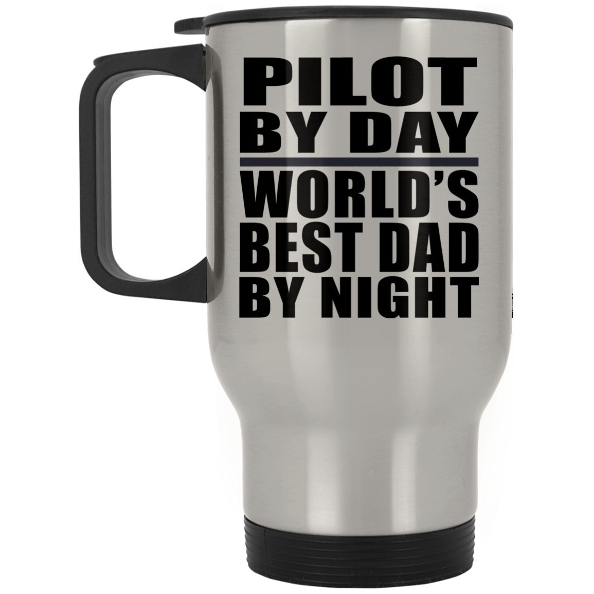 Dad Travel Mug, Pilot By Day World's Best Dad By Night - Travel Mug, Stainless Steel Tumbler, Best Gift for Father, Daddy, Him, Parent from Daughter, Son, Kid, Wife