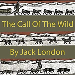 The Call of the Wild Hörbuch