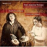 The Masterworks: Pandit Birju Maharaju and Ustad Zakir Hussain